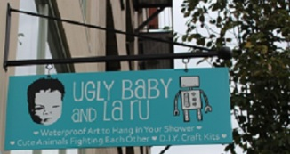 The Ugly Baby and La Ru store